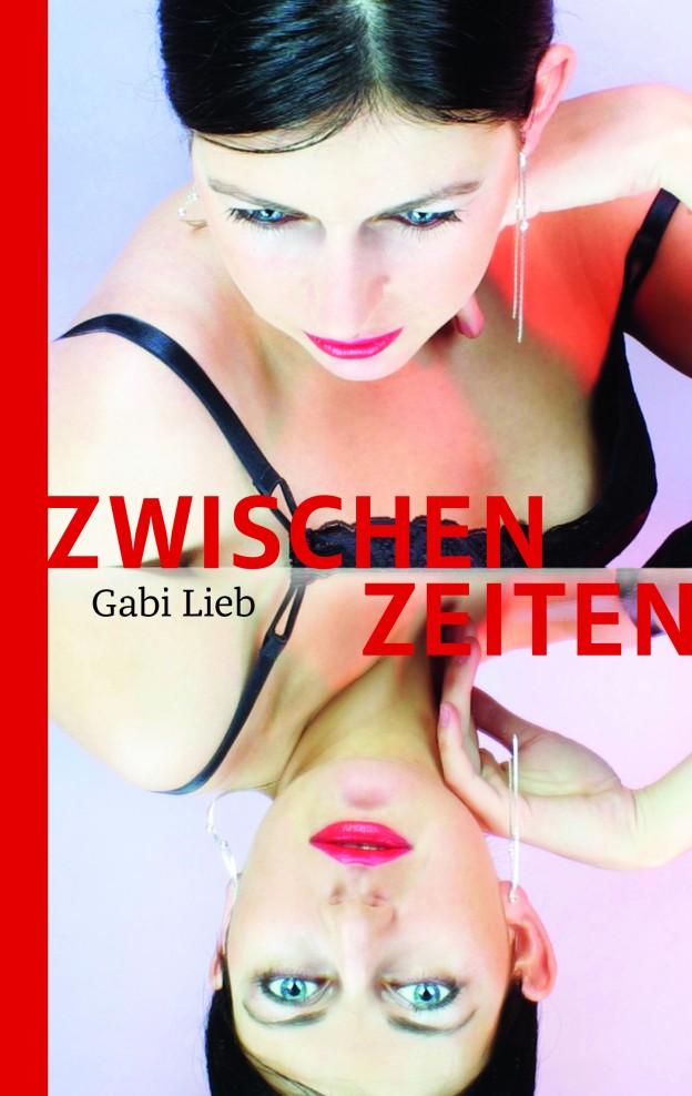2015_Lieb_Zwischenzeiten_Umschlag.indd